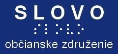 SLOVO občianske združenie na podporu tlače pre nevidiacich a slabozrakých občanov Slovenskej republiky