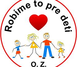 Robíme to pre deti O.Z.